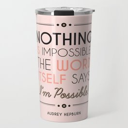 I'm Possible! - Quote Travel Mug