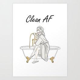 Boujee Bathroom Girl - CLEAN AF Art Print