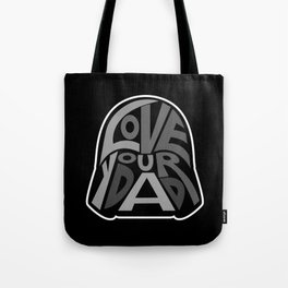 Love Your Father! Tote Bag
