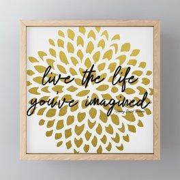 Live The Life You've Imagined Dahlia Gold Foil Framed Mini Art Print