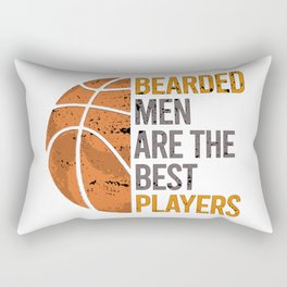 Bearded men are the best players Rectangular Pillow