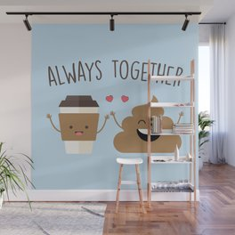 Always Together, Cute, Funny, Quote Wall Mural
