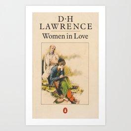 D H Lawrence - Women In Love Art Print