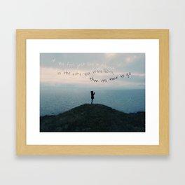 you're a tourist Framed Art Print