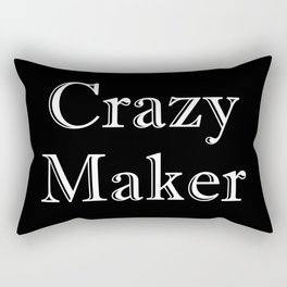 Crazy Maker Rectangular Pillow