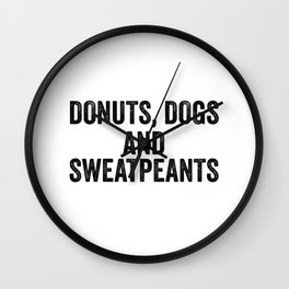 Donuts Dogs Sweatpants Wall Clock