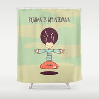 nirvana Shower Curtains featuring pyjama is my nirvana by freshinkstain