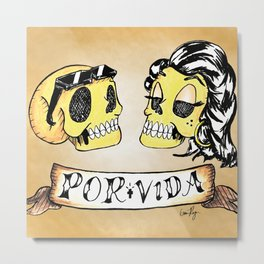 Por Vida Metal Print
