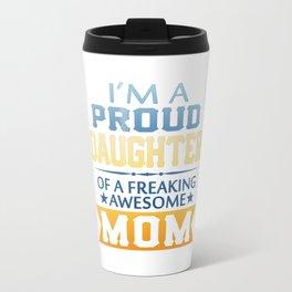 Proud Daughter Travel Mug