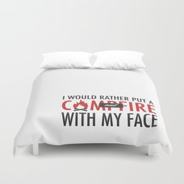 I would rather put a campfire out with my face / Debra Morgan / Dexter Duvet Cover