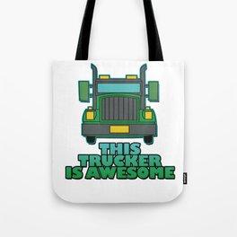 Trucker Truck driver Highway 6 drive Transport driver LKW Funny Tshirt Tote Bag