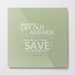Psalm 91:15 Bible Verse - Sage Pastel Greens Metal Print