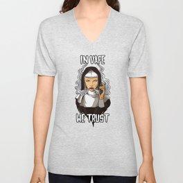 In Vape We Trust | Vaping Nun | Religion God Unisex V-Neck