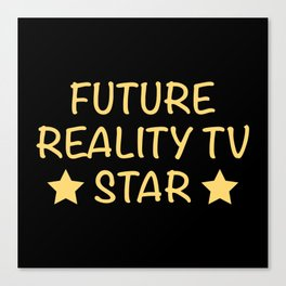 Future Reality TV Star Canvas Print