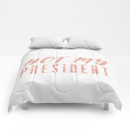 Not My President 2.0 - Rose Gold on Marble #resistance Comforters