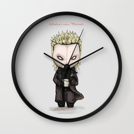 Initiation's over, Michael... Wall Clock