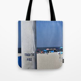 Touch  the Pole Tote Bag