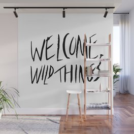 Welcome, Wild Things. Wall Mural