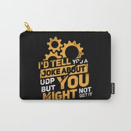 Network Admin Design: Joke About UDP Carry-All Pouch