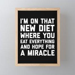 New Diet Funny Quote Framed Mini Art Print