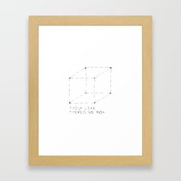 think like there is no box Framed Art Print