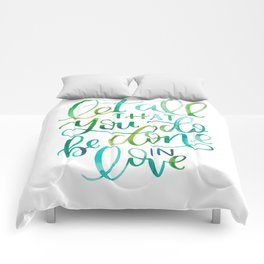 Let All That You Do Be Done In Love Watercolor Comforters