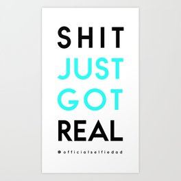 """Shit just got real"" – hilarious wall art for your nappy changing station! Art Print"
