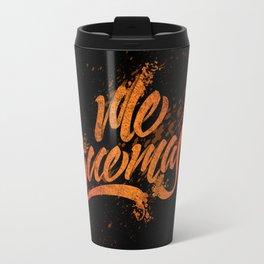 Me Quemas Travel Mug
