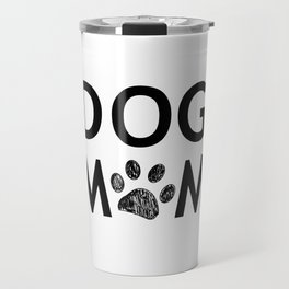 Black paw print with hearts. Dog mom text. Happy Mother's Day background Travel Mug