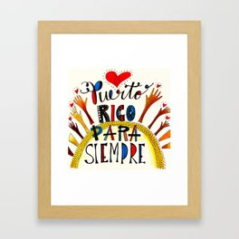Puerto Rico Para Siempre Framed Art Print