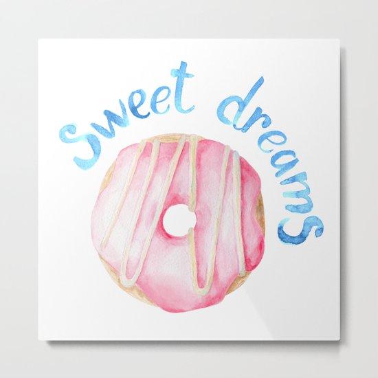 Sweet Dreams Metal Print