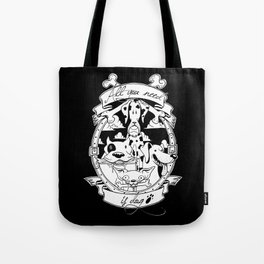 All you need is dog #1 Tote Bag