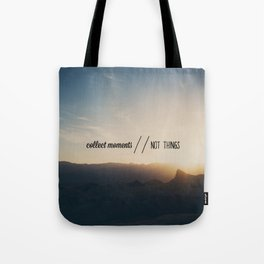collect moments // not things Tote Bag