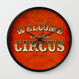 Welcome to the Circus / Dark Wall Clock