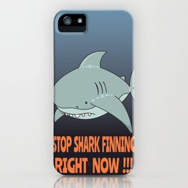Stop shark finning iPhone Case