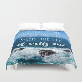 Where the sky meets the sea Duvet Cover