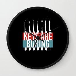 Keys Are Boring Lockpicker Wall Clock