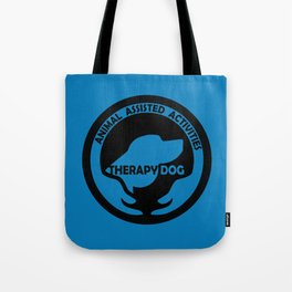 Animal Assisted Activities  - THERAPY DOG logo dog help Tote Bag