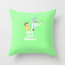 sick sad world Throw Pillow
