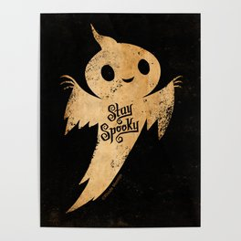 Stay Spooky Poster