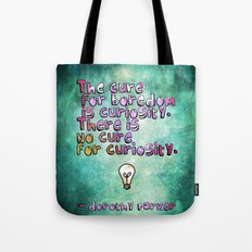 The Cure for Boredom Tote Bag