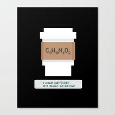 Caffeine is Super Effective Canvas Print