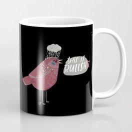 This is Bullshit Coffee Mug