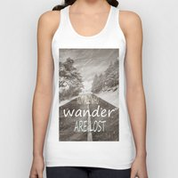 not all who wander are lost Tank Tops featuring Not all who wander are lost. Mountains by Guido Montañés