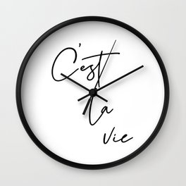 C'est la vie French quote  Wall Clock