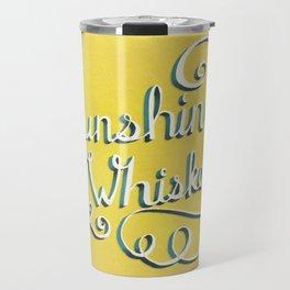Sunshine & Whiskey Travel Mug