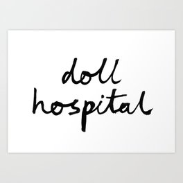 Doll Hospital logo Art Print