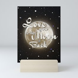 Love you to the moon and back Mini Art Print