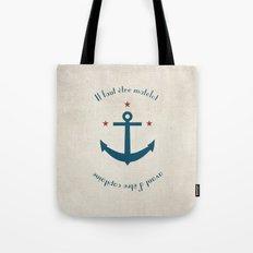 Sailor before Captain Tote Bag