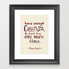 Always One More Time Framed Art Print